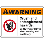 WARNING Crush And Entanglement Hazards Sign