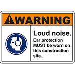 WARNING Loud Noise Sign