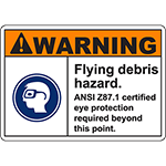 WARNING Flying Debris Hazard Sign