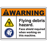 WARNING Face shield required when working on this machine Sign
