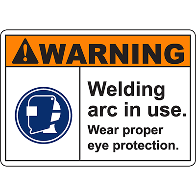 WARNING Welding Arc In Use Sign