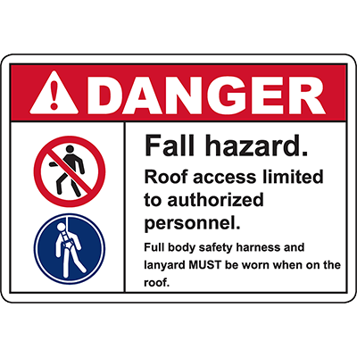 DANGER Roof access limited to authorized personnel Sign