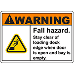 WARNING Fall Hazard Stay clear of loading dock edge Sign