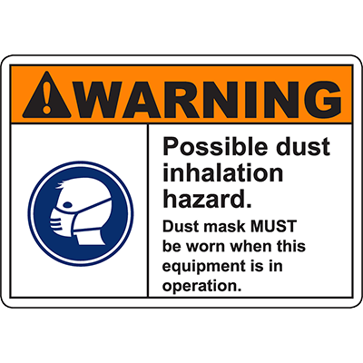 WARNING Possible Dust Inhalation Hazard Sign