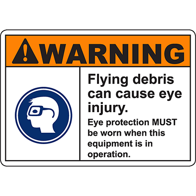 WARNING Flying Debris Eye Injury Sign