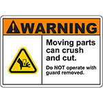 WARNING Do NOT operate with guard removed Sign w/ Symbol