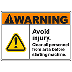 WARNING Avoid Injury Sign