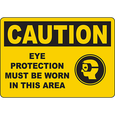 CAUTION Eye Protection Must Be Worn In Area Sign w/Symbol