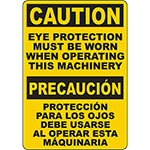 CAUTION Eye Protection When Operating Machinery Bilingual Sign