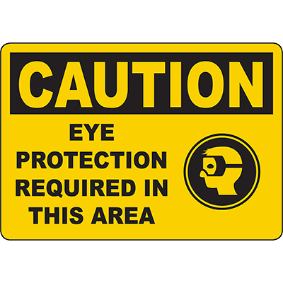 CAUTION Eye Protection Required In This Area Sign
