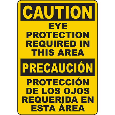CAUTION Eye Protection Required In This Area Bilingual Sign