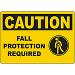 CAUTION Fall Protection Required Sign