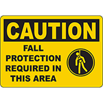 CAUTION Fall Protection Required In This Area Sign