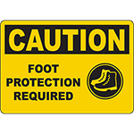 CAUTION Foot Protection Required Sign