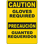 CAUTION Gloves Required Bilingual Sign