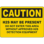 CAUTION Do Not Enter Without H2S Equipment Sign