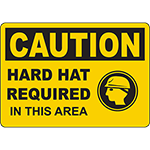 CAUTION Hard Hat Required In This Area Sign