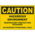 CAUTION Hazardous Respiratory Protection Required Sign