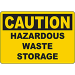 CAUTION Hazardous Waste Storage Sign