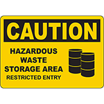 CAUTION Hazardous Storage Restricted Entry Sign