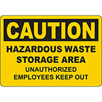 CAUTION Hazardous Waste Unauthorized Keep Out Sign