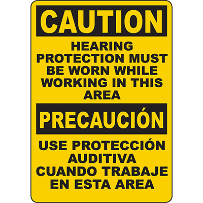 CAUTION Hearing Protection Must Be Worn Working Bilingual Sign