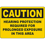 CAUTION Hearing Protection Required For Prolonged Exposure Sign