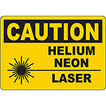 CAUTION Helium Neon Laser Do Not Stare Beam Sign