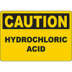 CAUTION Hydrochloric Acid Sign