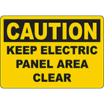 CAUTION Keep Electric Panel Area Clear Sign
