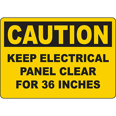CAUTION Keep Electrical Panel Clear For 36 Inches Sign