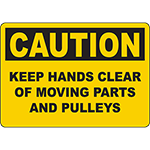 CAUTION Keep Hands Clear Of Moving Parts And Pulleys Sign