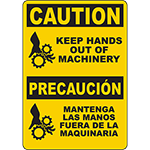 CAUTION Keep Hands Out Of Machinery Bilingual Sign