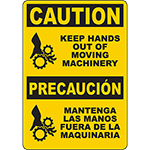CAUTION Keep Hands Out Of Moving Machinery Bilingual Sign
