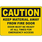 CAUTION Keep Material Away From Fire Door Sign