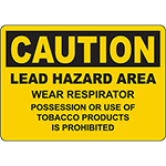 CAUTION Lead Hazard Area Wear Respirator Sign