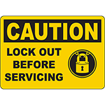 CAUTION Lock Out Before Servicing Sign