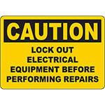 CAUTION Lock Out Electrical Equipment Repairs Sign