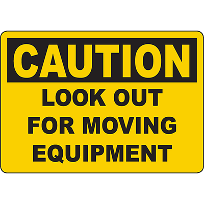 CAUTION Lock Out For Moving Equipment Sign
