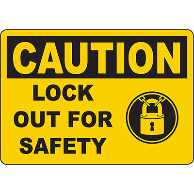CAUTION Lock Out For Safety Sign w/Symbol