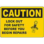 CAUTION Lock Out For Safety Before Repairs Sign w/Symbol