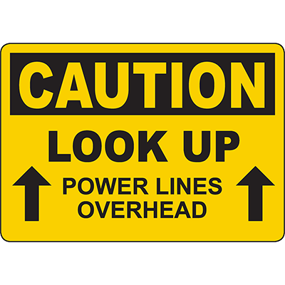 CAUTION Look Up Sign