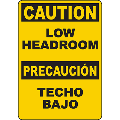 CAUTION Low Headroom Bilingual Sign