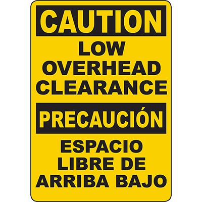 CAUTION Low Overhead Clearance Bilingual Sign