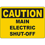 CAUTION Main Electric Shut-Off Sign