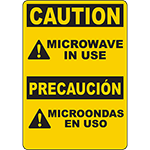 CAUTION Microwave In Use Bilingual Sign