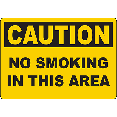 CAUTION No Smoking In This Area Sign