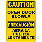 CAUTION Open Door Slowly Bilingual Sign