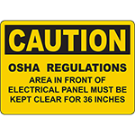 CAUTION Panel Must Be Kept Clear For 36 Inches OSHA Sign