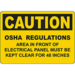 CAUTION Panel Must Be Kept Clear For 48 Inches OSHA Sign